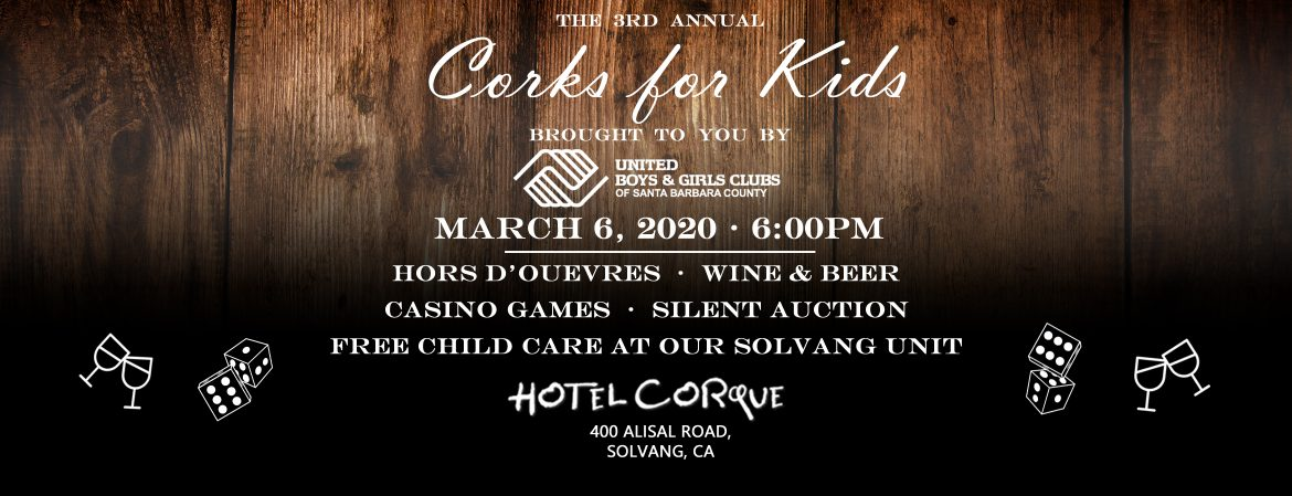 Corks For Kids Sponsored by Chumash Casino March 6, 2020 at Hotel Corque in Solvang